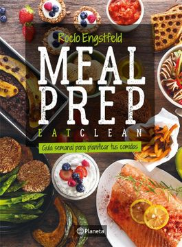 portada Meal Prep: Guia Semanal Para Planificar tus Comidas (Spanish Edition)
