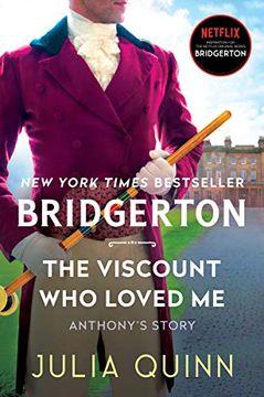 portada The Viscount who Loved me: Bridgerton (Bridgertons, 2)