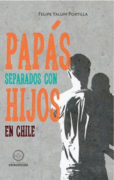 portada Papas Separados con Hijos en Chile