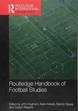 portada Routledge Handbook of Football Studies (Routledge International Handbooks) (libro en inglés)