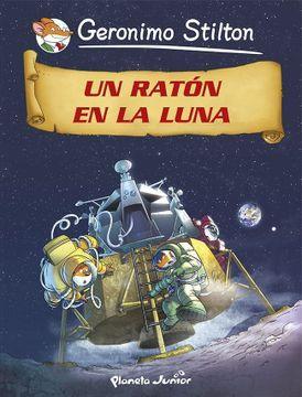 portada Un Ratón en la Luna: Cómic Geronimo Stilton 14