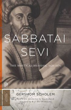 portada Sabbatai Ṣevi: The Mystical Messiah, 1626–1676 (Princeton University Press)