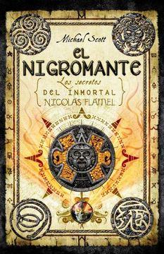 portada Los Secretos del Inmortal Nicolas Flamel 4: El Nigromante
