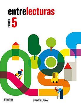 portada Lecturas Entrelecturas 5 Primaria Santillana