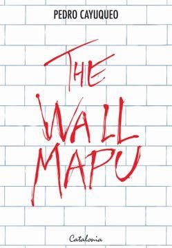 portada The Wall Mapu
