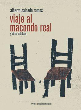 portada Viaje al Macondo Real: Y Otras Crã³Nicas (Americalee)