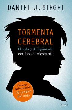 portada Tormenta Cerebral: El Poder y el Propósito del Cerebro Adolescente