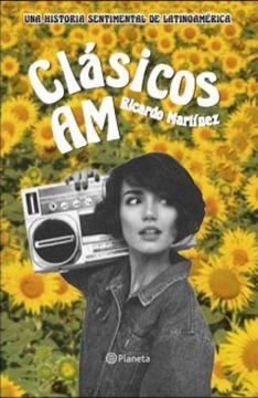 portada Clásicos am. Una Historia Sentimental de Latinoamérica
