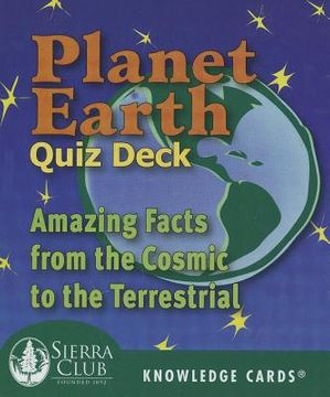 portada planet earth quiz deck: amazing facts from the cosmic to the terrestrial