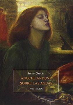portada Anoche Anduve Sobre Las Aguas (Narrativa)