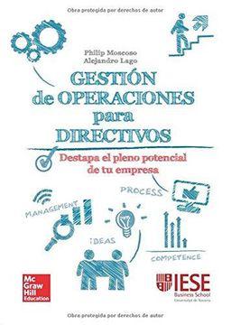 portada Gestion de Operaciones Para Directivos: Una Guia Practica.