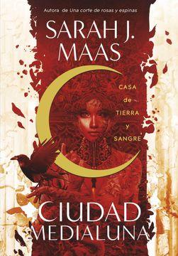 portada Casa de Tierra y Sangre (Ciudad Medialuna 1)