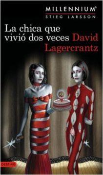 portada La Chica que Vivio dos Veces (Millennium #6)