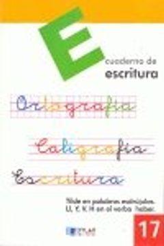 portada ESCRITURA 17 - La tilde en palabras esdrújulas. La Ll/Y. La V i La H en el verbo haber