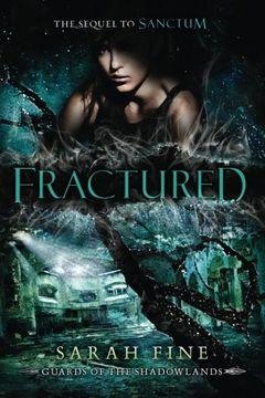 portada Fractured (Guards of the Shadowlands) (libro en Inglés)