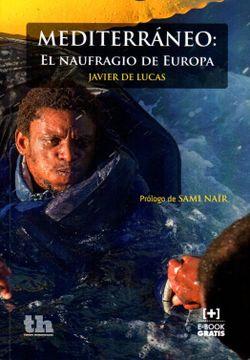 portada Mediterráneo: El Naufragio de Europa