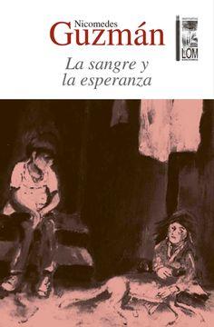 portada Sangre y la Esperanza, la (2A. Edición Lom)