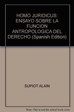 portada Homo Juridicus: Ensayo Sobre la Funcion Antropologica del Derecho