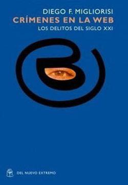 portada CRIMENES EN LA WEB LOS DELITOS DEL SIGLO XXI