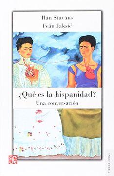 portada Que es la Hispanidad?  Una Conversacion