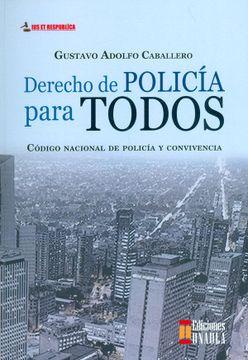 portada Derecho de Policía Para Todos. Código Nacional de Policía y Convivencia