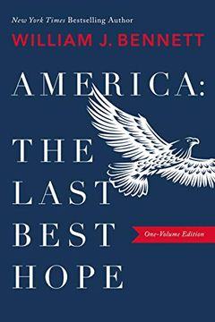 portada America: The Last Best Hope (libro en Inglés)