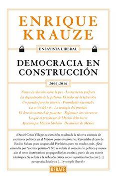 portada Democracia en Construcción (Ensayista Liberal 6) (Spanish Edition)