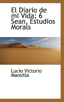 portada el diario de mi vida; 6 sean, estudios morals