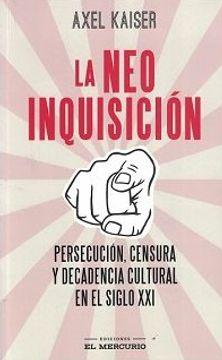 portada La Neoinquisición. Persecución, Censura y Decadencia Cultural en el Siglo XXI