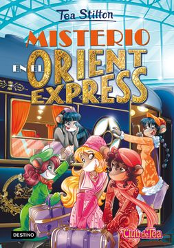 portada Tea Stilton 13: Misterio en el Orient Express
