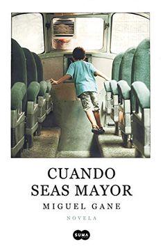 portada Cuando Seas Mayor