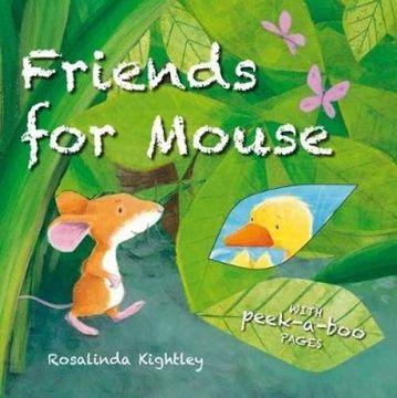 portada Friends for Mouse (Peek a Boo) (libro en Inglés)