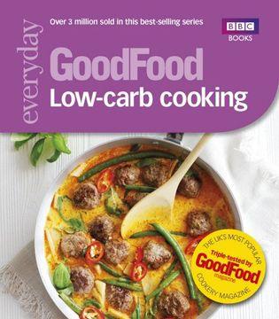 portada Good Food: Low-Carb Cooking