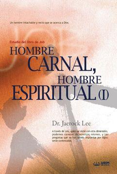 portada Hombre Carnal, Hombre Espiritual i: Man of Flesh, man of Spirit i (Spanish): 1