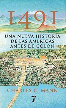 portada 1491: Una Nueva Historia de la Americas Antes de Colon