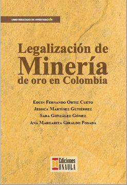 portada Legalización de Minería de oro en Colombia