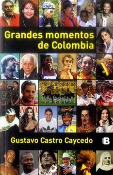 portada Grandes Momentos de Colombia