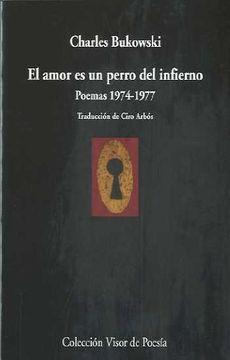 portada El Amor es un Perro del Infierno: Poesía, 1974-1977