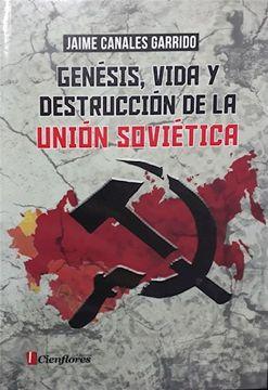 portada Genesis Vida y Destruccion de la Union Sovietica