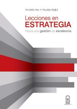 portada Lecciones en Estrategia: Hacia una Gestión de Excelencia
