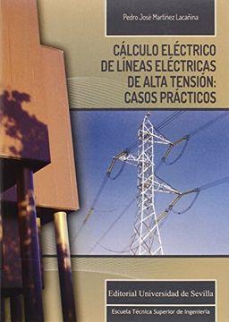 portada Cálculo Eléctrico de Líneas Eléctricas de Alta Tensión: Casos Prácticos