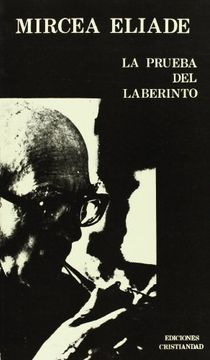 portada Prueba del Laberinto, la. Conversaciones con Claude - Henri Rocquet