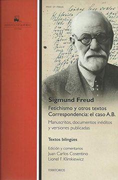 portada Fetichismo y Otros Textos Correspondencia Caso A. B.