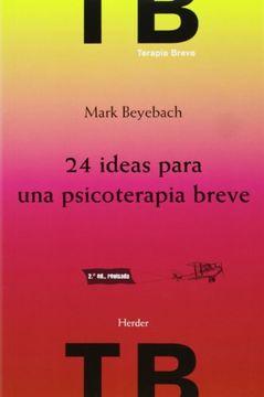 portada 24 Ideas Para una Psicoterapia Breve (2ª Ed. )