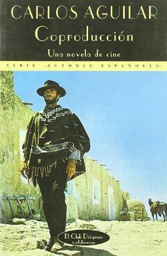 portada Coproducción: Una Novela de Cine (el Club Diógenes) (libro en Inglés)