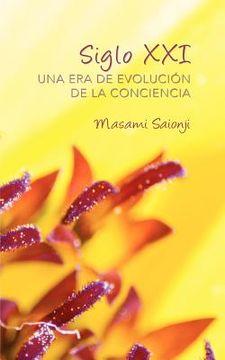 portada siglo xxi: una era de evoluci n de la conciencia