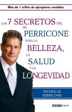 portada Siete Secretos del dr. Perricone Para la Belleza, Salud y Longevidad, los