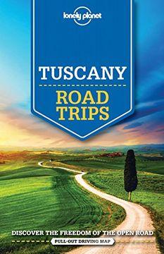 portada Lonely Planet Tuscany Road Trips (libro en Inglés)