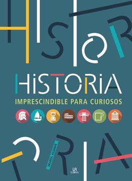 portada Historia Imprescindible Para Curiosos