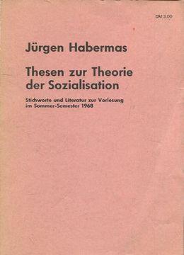 portada Thesen zur Theorie der Sozialisation. Stichworte und Literatur zur Vorlesung im Sommer-Semester 1968.